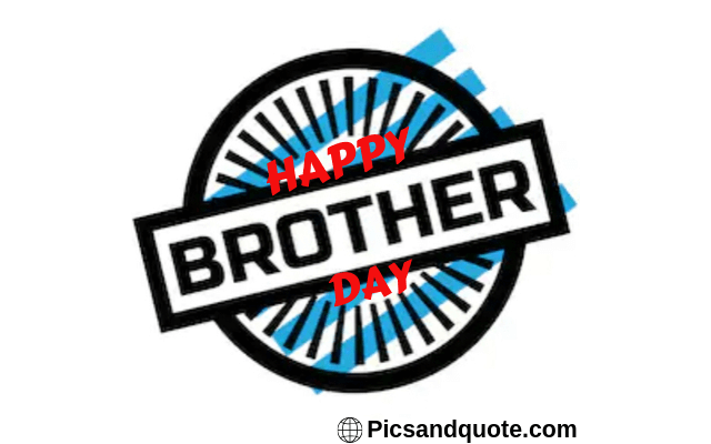 brothers day images with quotes