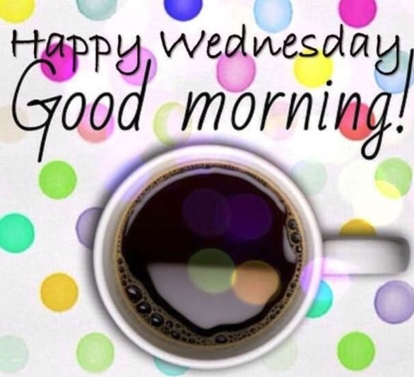 Wednesday Morning Greetings and Blessings